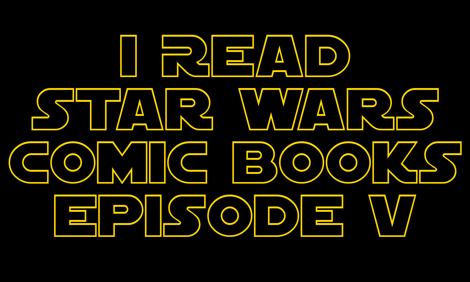 I Read Star Wars Comic Books Episode V | Age of Rebellion and other miniseries