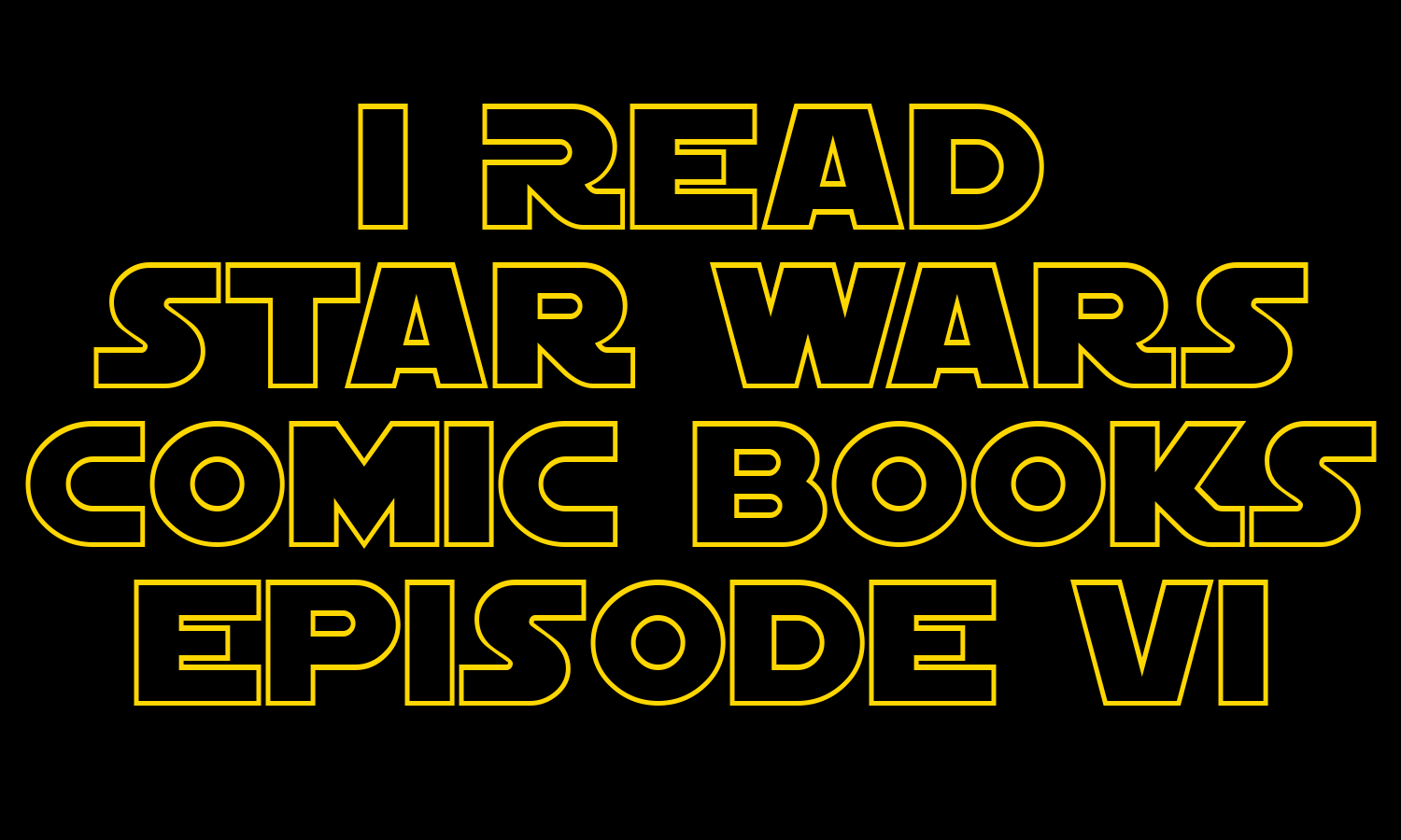 I Read Star Wars Comic Books Episode VI | Kanan and Rebels
