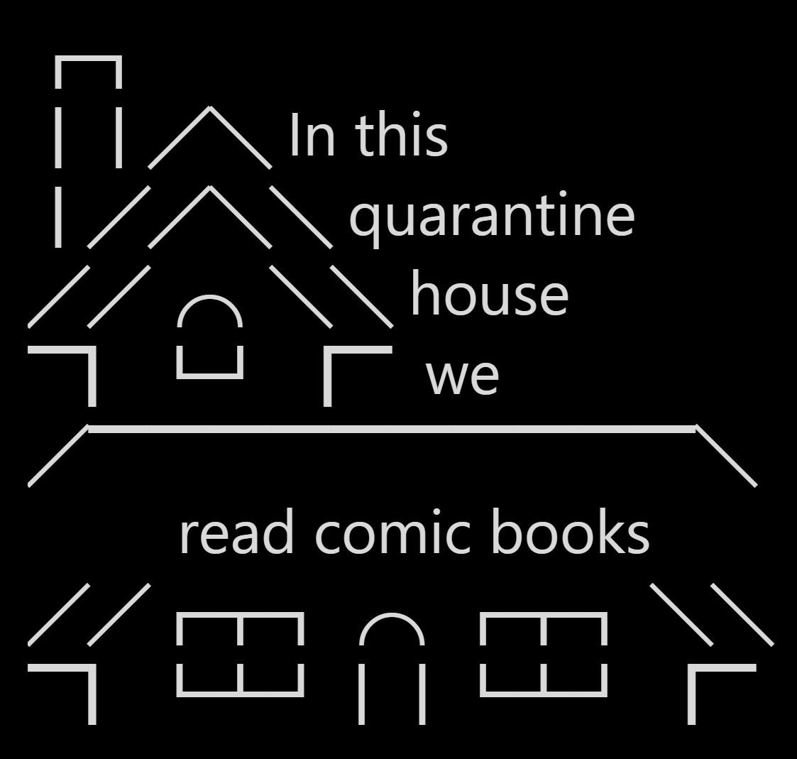 Episode 243 | In This Quarantine House We Read Comics